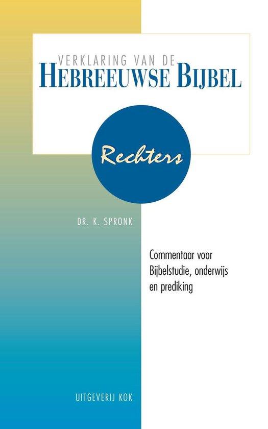 Verklaring Hebreeuwse Bijbel (VHB) - Rechters - K. Spronk |