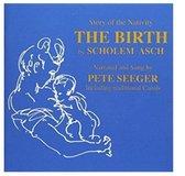 Nativity: Sholem Asch's Story of the Birth of Jesus
