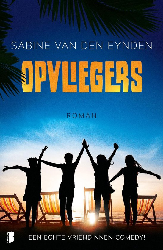 Opvliegers! de roman - Sabine van den Eynden | Readingchampions.org.uk
