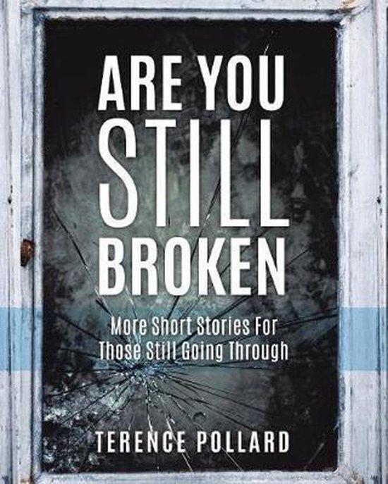 Are You Still Broken