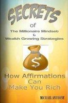 Secrets Of The Millionaire Mindset & Wealth Growing Strategies