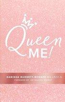 Queen Me!