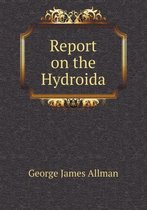 Report on the Hydroida