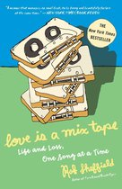 Boek cover Love Is a Mix Tape van Rob Sheffield