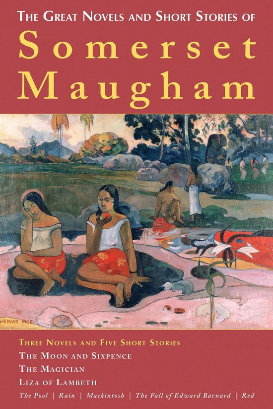 Boek cover The Great Novels and Short Stories of Somerset Maugham van W. Somerset Maugham (Onbekend)