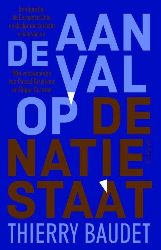 Aanval op de natiestaat - Thierry Baudet |