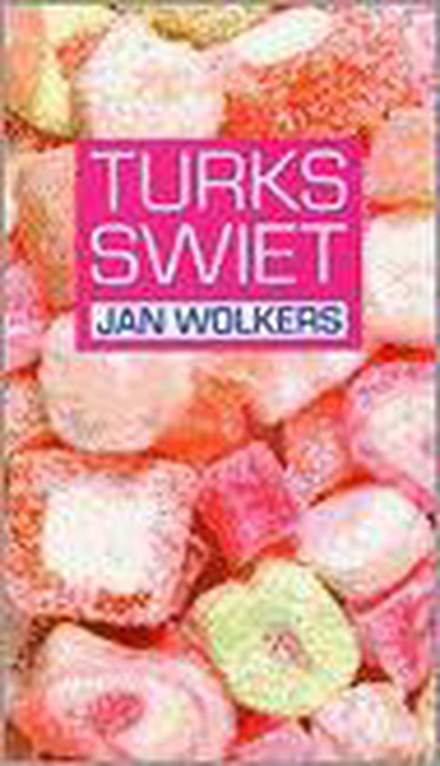 Turks Swiet - Jan Wolkers |