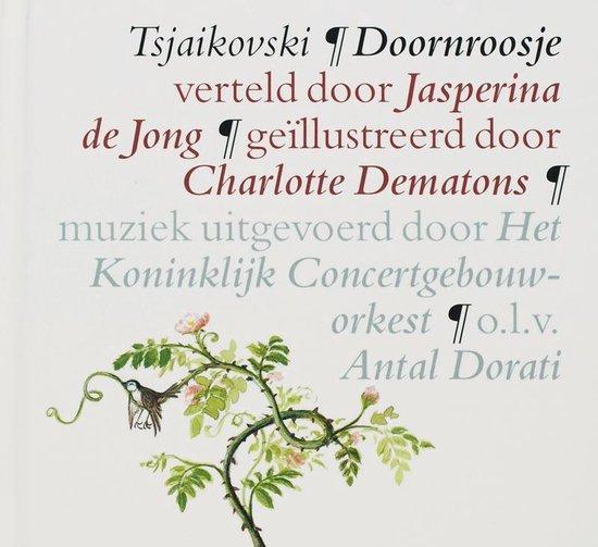 Boek cover Doornroosje verteld door Jasperina de Jong van Pjotr Iljitsj Tsjaikovski (Hardcover)