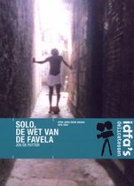 Solo - De Wet Van De Favela