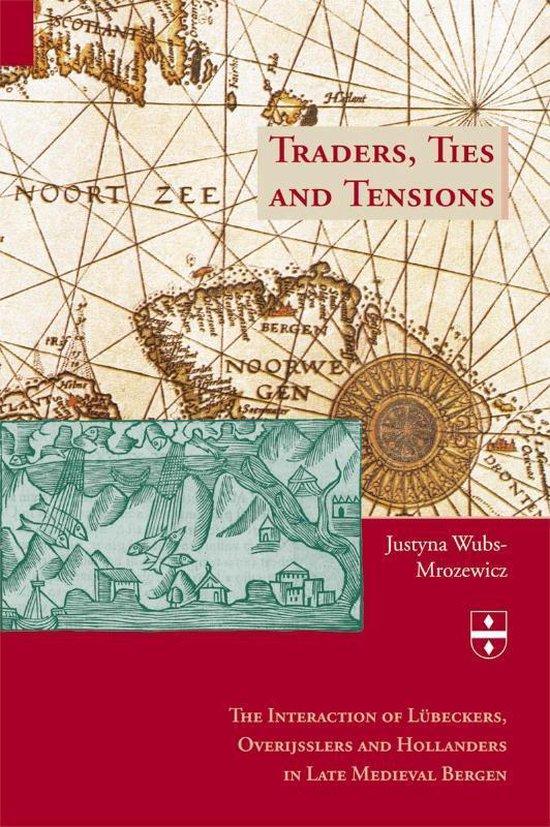 Cover van het boek 'Traders, Ties and Tensions / druk 1'