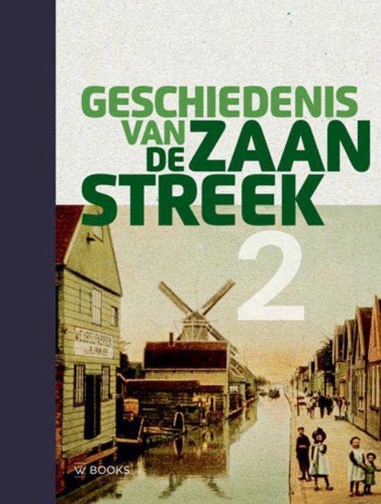 Boek cover Geschiedenis van de Zaanstreek Deel 2 van  (Hardcover)