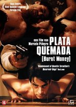 Plata Quemada (Burnt Money)