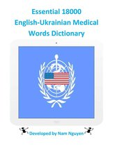 Essential 18000 English-Ukrainian Medical Words Dictionary