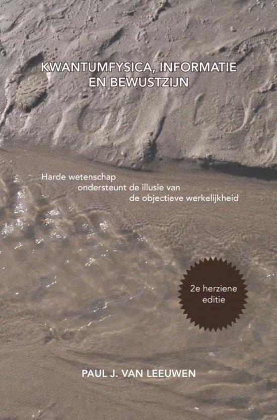 Kwantumfysica, informatie en bewustzijn - Paul J. van Leeuwen | Fthsonline.com
