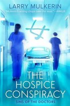 The Hospice Conspiracy