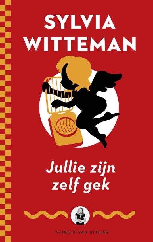 Jullie zijn zelf gek - Sylvia Witteman |