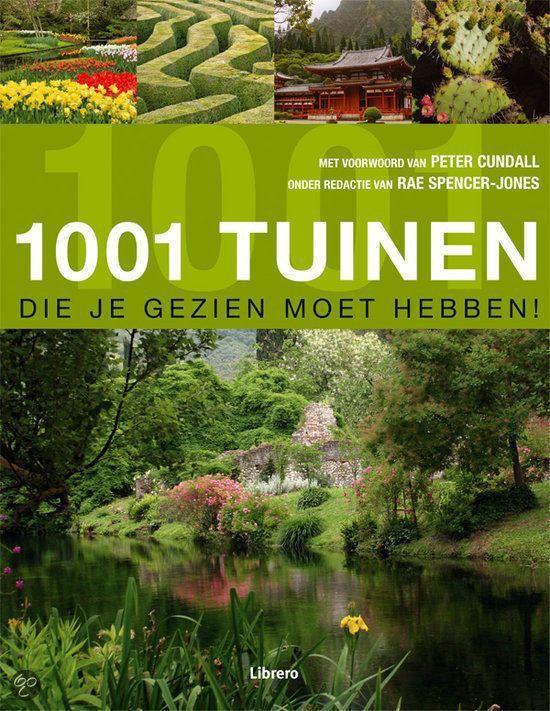 Cover van het boek '1001 tuinen die je gezien moet hebben!' van Rae SpencerJones