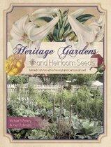 Heritage Gardens and Heirloom Seeds