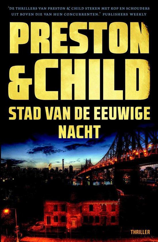 Pendergast 17 - Stad van de eeuwige nacht - Preston & Child |