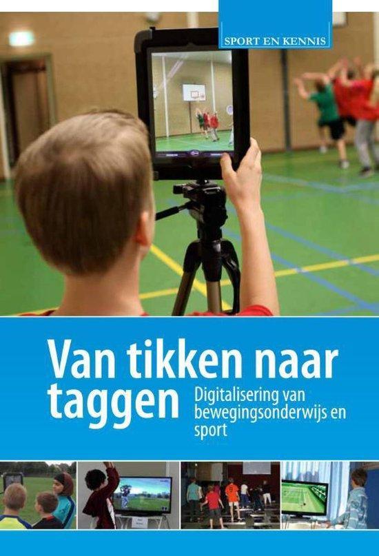 Sport en Kennis - Van tikken naar taggen - Ivo van Hilvoorde |
