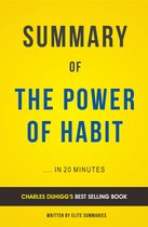 Summary of The Power of Habit: by Charles Duhigg   Includes Analysis
