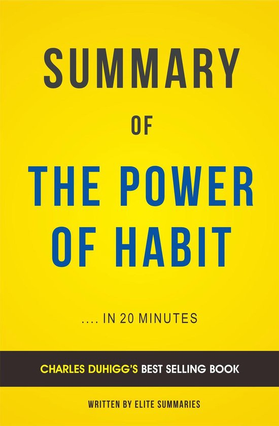 Boek cover Summary of The Power of Habit: by Charles Duhigg   Includes Analysis van Elite Summaries (Onbekend)