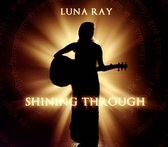 Luna Ray - Shining Through