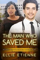 The Man Who Saved Me