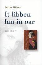 It libben fan in oar