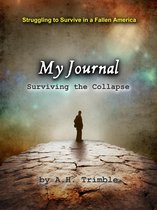 My Journal: Surviving the Collapse