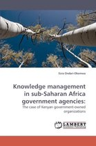 Knowledge Management in Sub-Saharan Africa Government Agencies