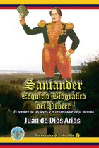 Santander, Esquicio Biografico del Procer