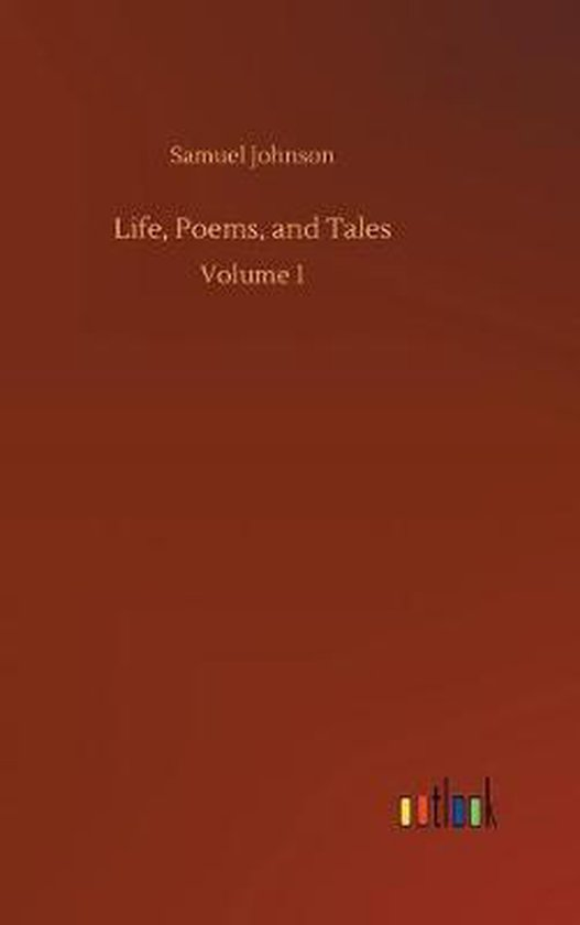 Life, Poems, and Tales
