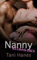 Nanny Reimagined