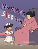 Mommy's Sick Day