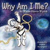 Why Am I Me?