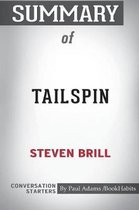 Summary of Tailspin by Steven Brill