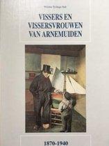 Vissers en vissersvrouwen van Arnemuiden 1870-1940