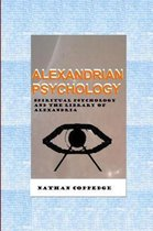 Alexandrian Psychology