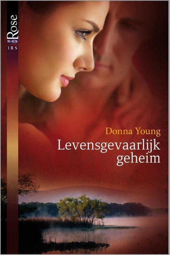 Black Rose 33A - Levensgevaarlijk geheim - Donna Young |