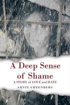 A Deep Sense of Shame