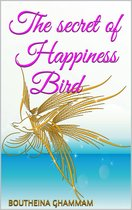 The Secret of Happiness Bird