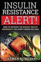 Insulin Resistance Alert!