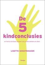 De 5 kindconclusies