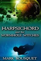 Harpsichord and the Wormhole Witches