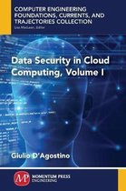 Data Security in Cloud Computing, Volume I