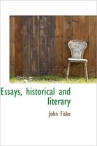Essays, Historical and Literary