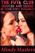 The Futa Club: Seduced and Seeded by Four Foxy Futas!