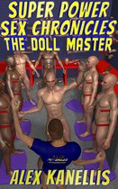Super Power Sex Chronicles: The Doll Master