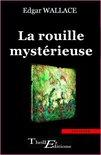 La Rouille mystérieuse